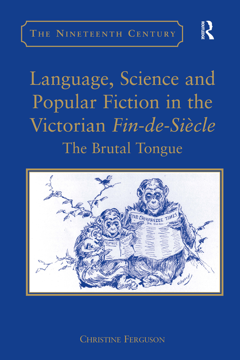 Language, Science and Popular Fiction in the Victorian Fin-de-Siècle: The Brutal Tongue book cover