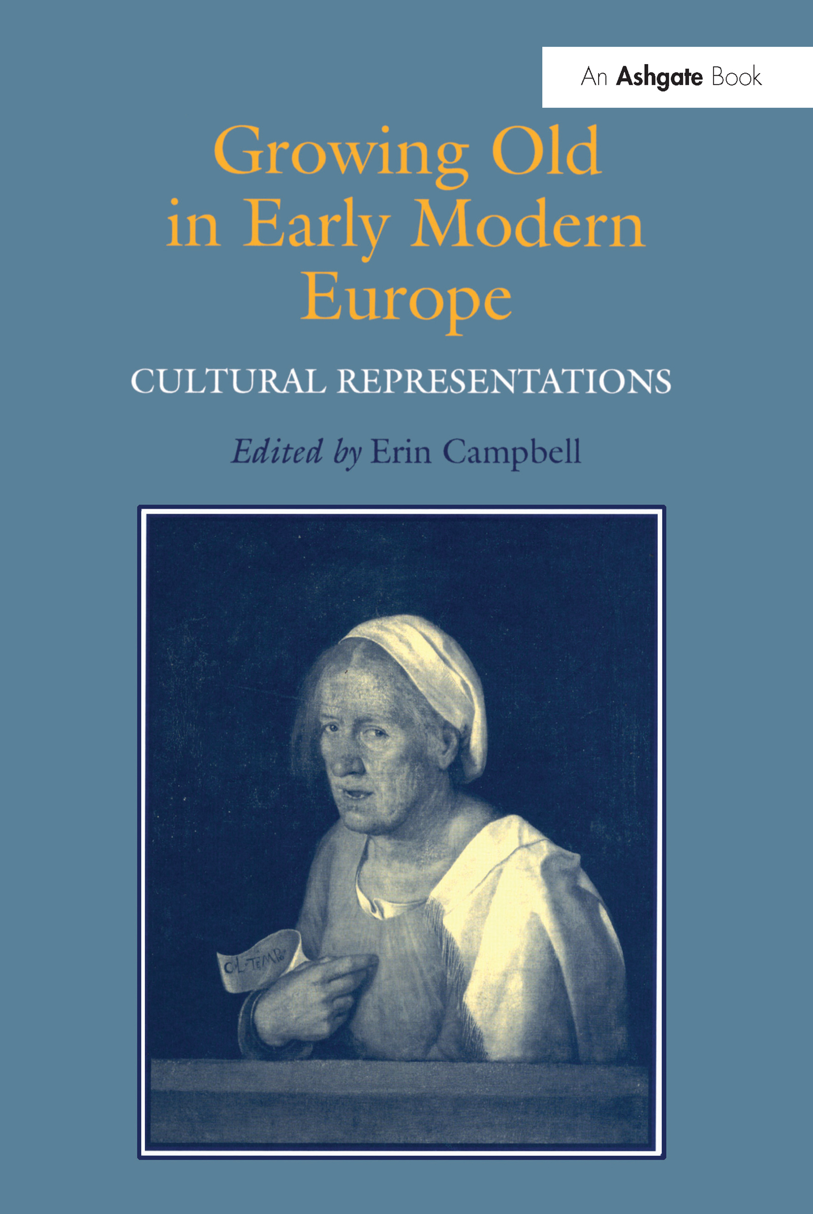 Growing Old in Early Modern Europe