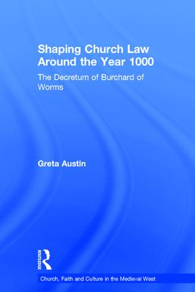 Shaping Church Law Around the Year 1000: The Decretum of Burchard of Worms book cover