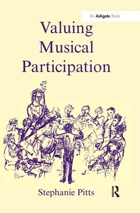 Valuing Musical Participation: 1st Edition (Hardback) book cover