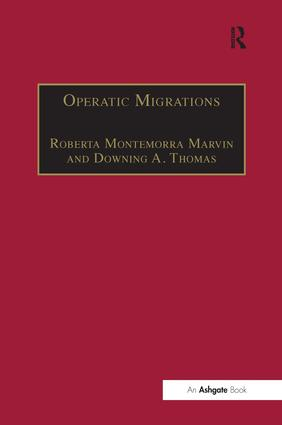Operatic Migrations: Transforming Works and Crossing Boundaries (Hardback) book cover