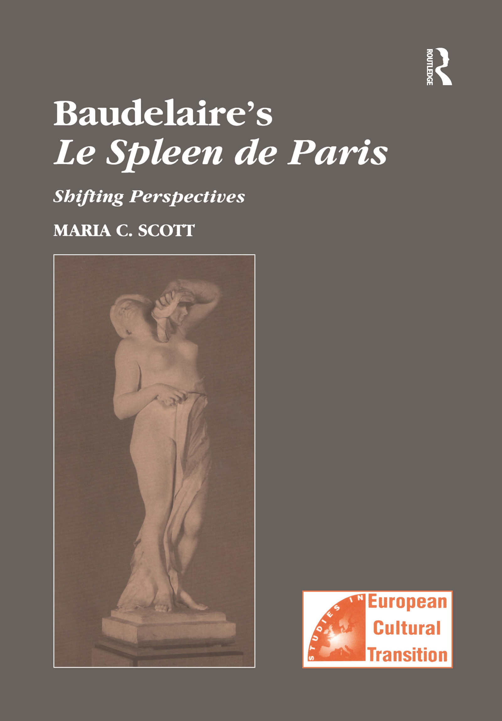 Baudelaire's Le Spleen de Paris: Shifting Perspectives, 1st Edition (Hardback) book cover