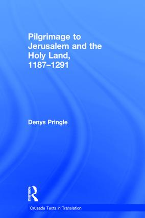 Pilgrimage to Jerusalem and the Holy Land, 1187–1291 (Hardback) book cover