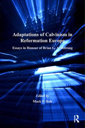 Adaptations of Calvinism in Reformation Europe
