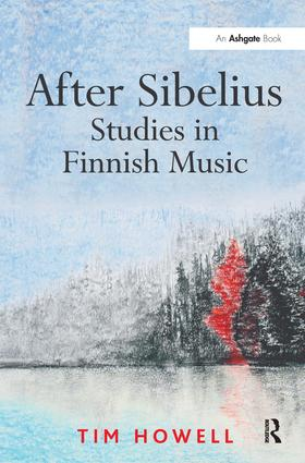 After Sibelius: Studies in Finnish Music: 1st Edition (Paperback) book cover
