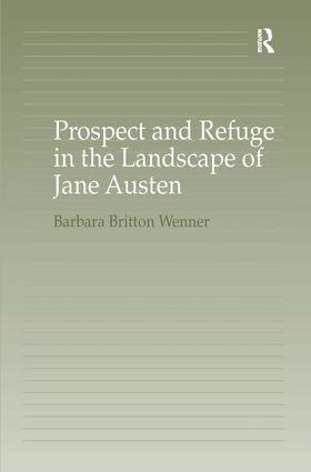 Prospect and Refuge in the Landscape of Jane Austen