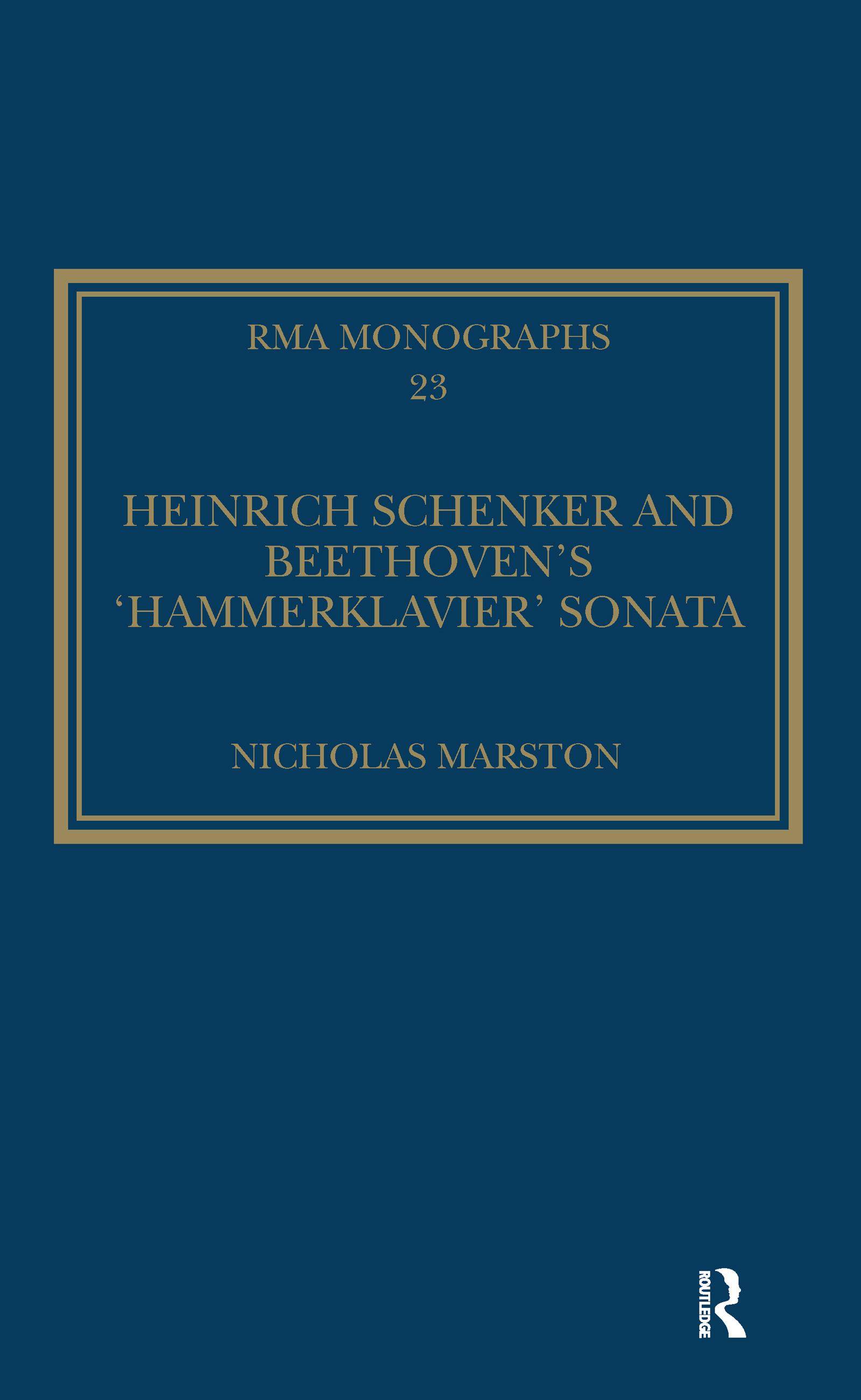 Heinrich Schenker and Beethoven's 'Hammerklavier' Sonata: 1st Edition (Hardback) book cover