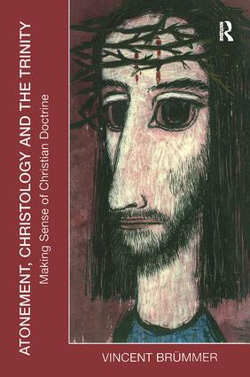 Atonement, Christology and the Trinity: Making Sense of Christian Doctrine book cover