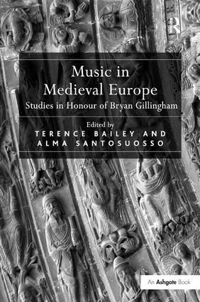 Music in Medieval Europe: Studies in Honour of Bryan Gillingham, 1st Edition (Paperback) book cover