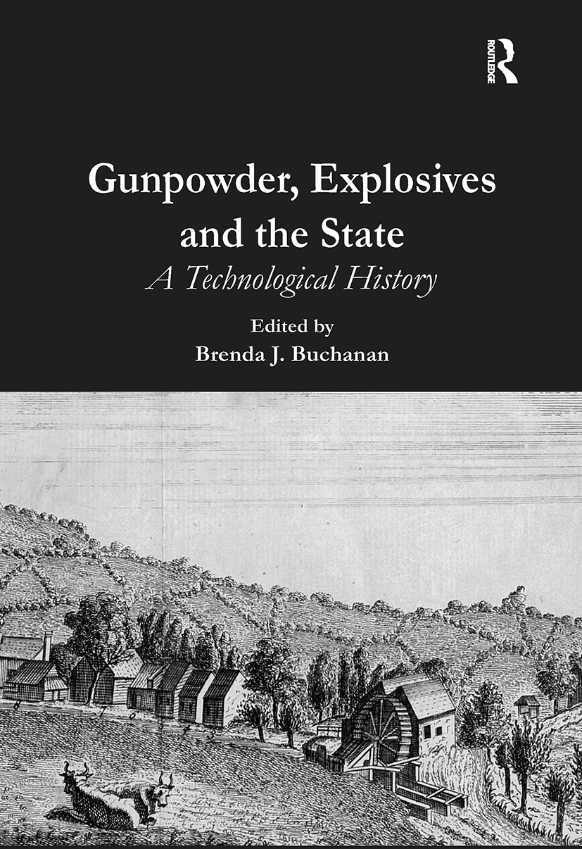 Gunpowder, Explosives and the State: A Technological History, 1st Edition (Hardback) book cover