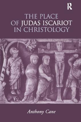 The Place of Judas Iscariot in Christology (Hardback) book cover