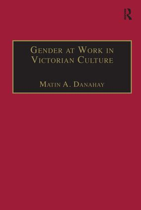 Gender at Work in Victorian Culture