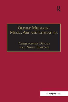 Olivier Messiaen: Music, Art and Literature (Hardback) book cover
