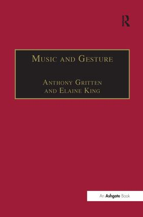 Music and Gesture: 1st Edition (Paperback) book cover