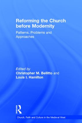 Reforming the Church before Modernity: Patterns, Problems and Approaches, 1st Edition (Hardback) book cover