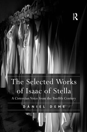 The Selected Works of Isaac of Stella: A Cistercian Voice from the Twelfth Century book cover