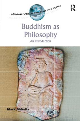 Buddhism as Philosophy: An Introduction (Paperback) book cover
