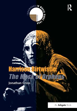 Harrison Birtwistle: The Mask of Orpheus book cover