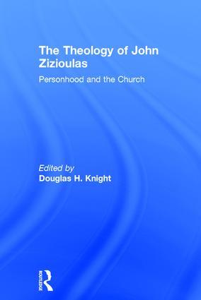 The Theology of John Zizioulas