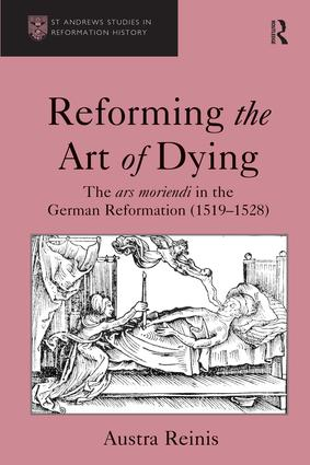 reforming the art of dying the ars moriendi in the german