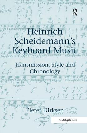 Heinrich Scheidemann's Keyboard Music: Transmission, Style and Chronology book cover