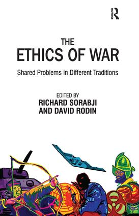 The Ethics of War: Shared Problems in Different Traditions, 1st Edition (Paperback) book cover