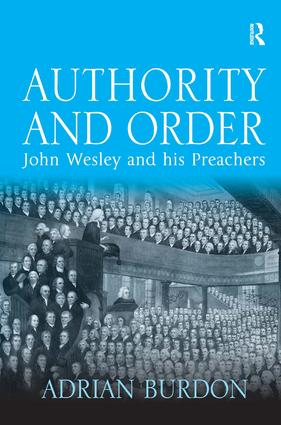 Authority and Order: John Wesley and his Preachers book cover
