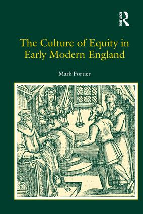 The Culture of Equity in Early Modern England: 1st Edition (Hardback) book cover