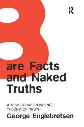 Bare Facts and Naked Truths: A New Correspondence Theory of Truth book cover