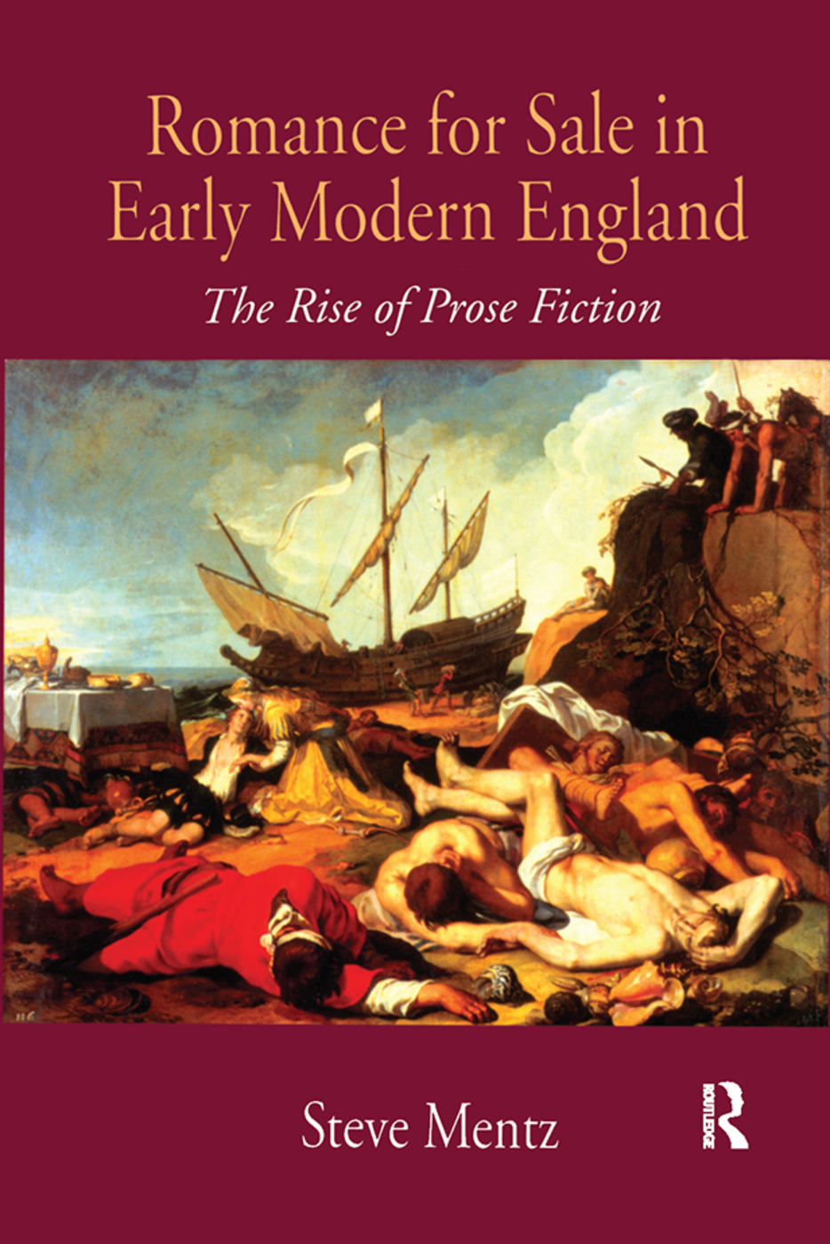 Romance for Sale in Early Modern England: The Rise of Prose Fiction (Hardback) book cover