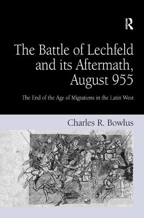 The Battle of Lechfeld and its Aftermath, August 955