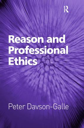 Reason and Professional Ethics (Hardback) book cover
