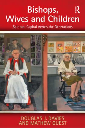 Bishops, Wives and Children: Spiritual Capital Across the Generations, 1st Edition (Hardback) book cover