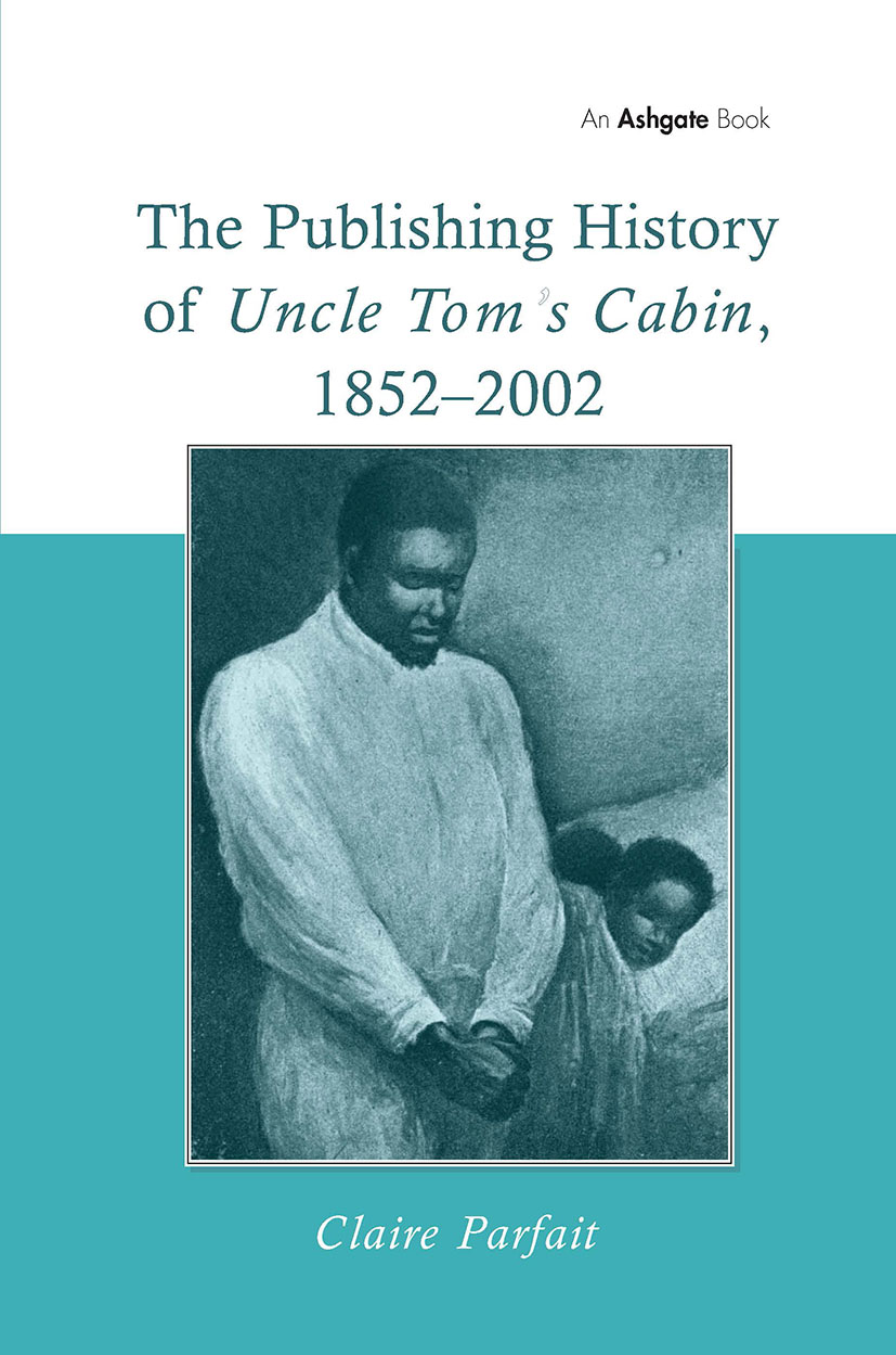 Uncle Tom's Cabin, 1863–1893