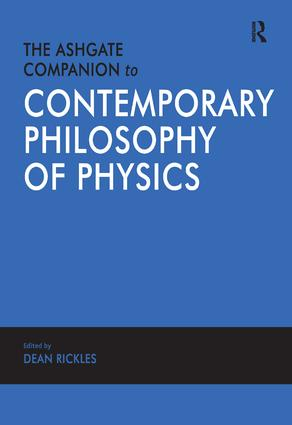 The Ashgate Companion to Contemporary Philosophy of Physics: 1st Edition (Hardback) book cover
