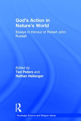 God's Action in Nature's World: Essays in Honour of Robert John Russell book cover