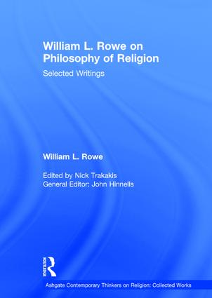 William L. Rowe on Philosophy of Religion: Selected Writings book cover