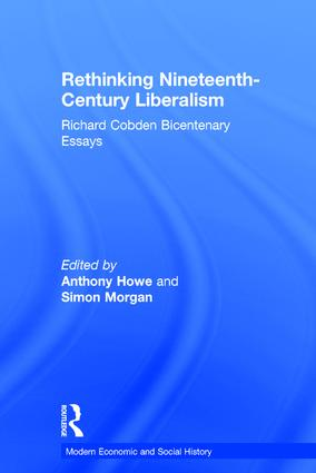 Rethinking Nineteenth-Century Liberalism: Richard Cobden Bicentenary Essays book cover
