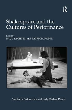 Shakespeare and the Cultures of Performance (Hardback) book cover