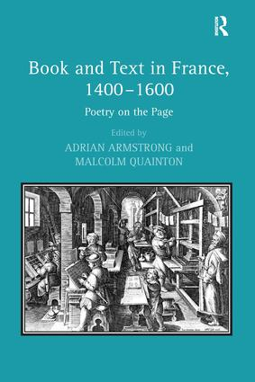 Book and Text in France, 1400–1600: Poetry on the Page (Hardback) book cover