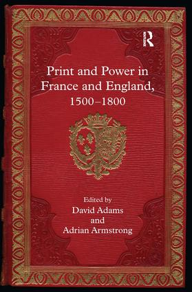 Print and Power in France and England, 1500-1800 book cover