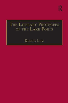 The Literary Protégées of the Lake Poets: 1st Edition (e-Book) book cover