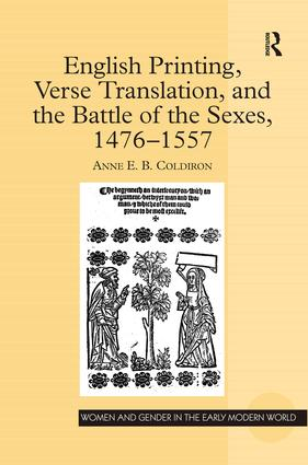 English Printing, Verse Translation, and the Battle of the Sexes, 1476-1557: 1st Edition (Hardback) book cover