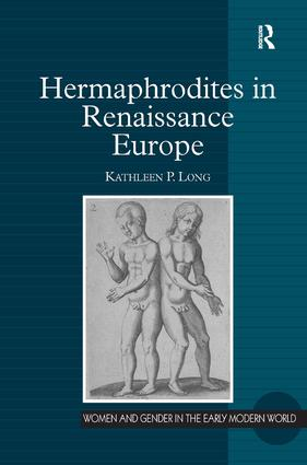 Hermaphrodites in Renaissance Europe book cover