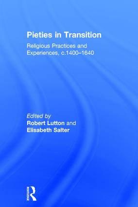 Pieties in Transition: Religious Practices and Experiences, c.1400–1640, 1st Edition (Hardback) book cover