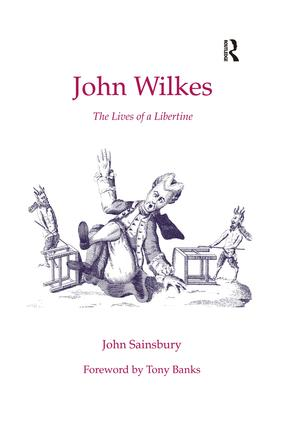 John Wilkes: The Lives of a Libertine (Hardback) book cover
