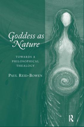 Goddess as Nature: Towards a Philosophical Thealogy, 1st Edition (Hardback) book cover