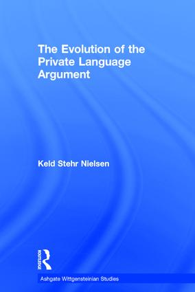 The Evolution of the Private Language Argument: 1st Edition (Hardback) book cover