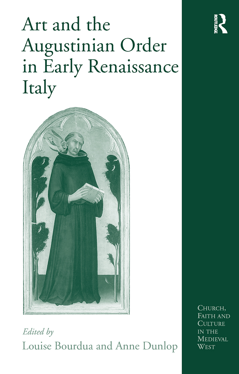 Art and the Augustinian Order in Early Renaissance Italy: 1st Edition (Hardback) book cover