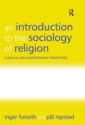 An Introduction to the Sociology of Religion: Classical and Contemporary Perspectives, 1st Edition (Paperback) book cover